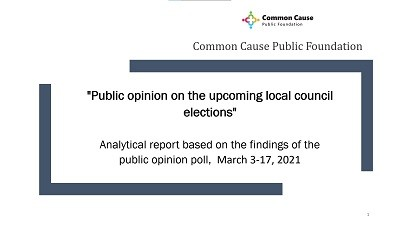 "The Public Foundation ""Common Cause» conducted a public opinion poll from March 3 to March 17, 2021"
